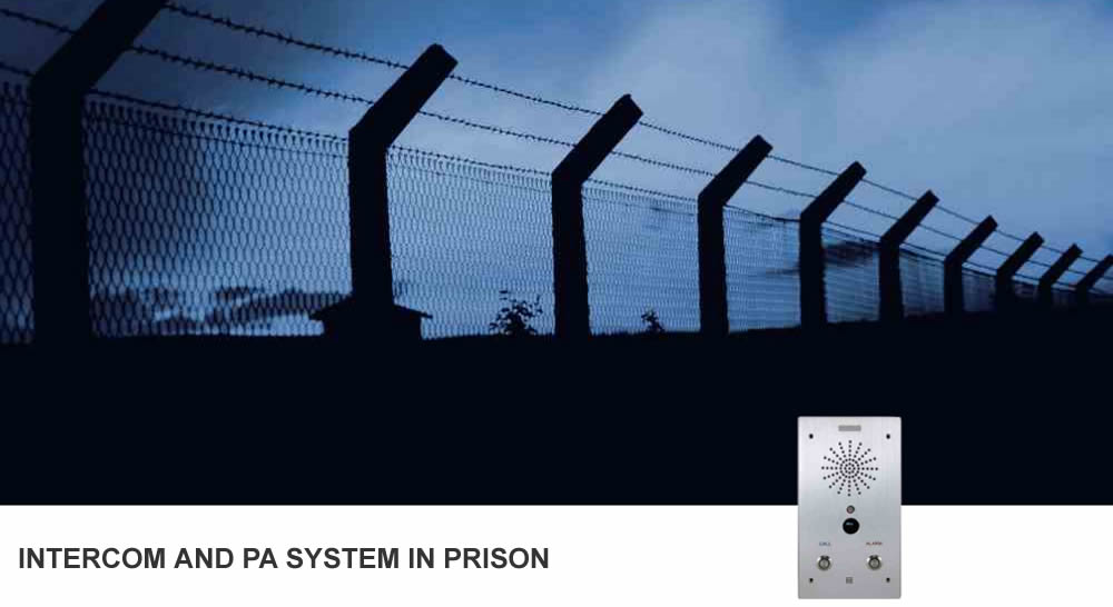 Intercom and PA  In The Prison